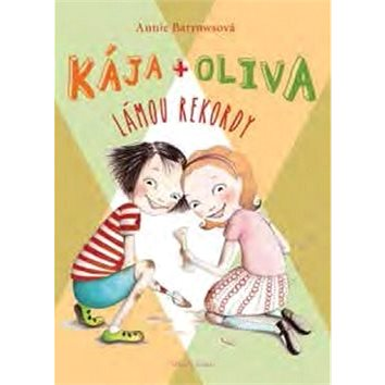 Kája a Oliva Lámou rekordy (978-80-204-3904-8)