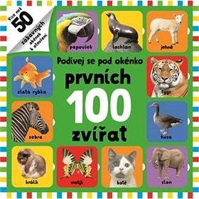 Podívej se pod okénko Prvních 100 zvířat (978-80-256-1999-5)
