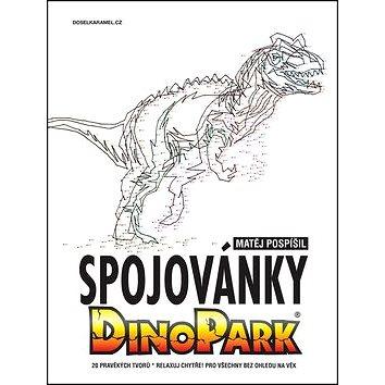 Spojovánky Dinopark: 20 pravěkých tvorů Relaxuj chytře! Pro všechny bez ohledu na věk (978-80-906434-4-4)