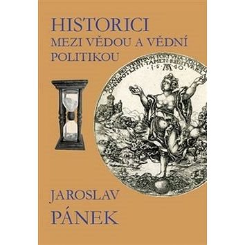 Historici mezi vědou a vědní politikou (978-80-7560-027-1)