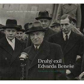 Druhý exil Edvarda Beneše: Fotografie z let 1938-1945 (978-80-7286-293-1)
