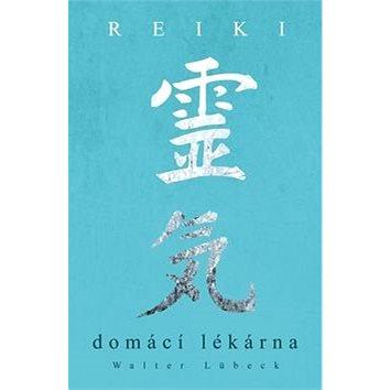 Reiki Domácí Lékárna (978-80-7390-488-3)