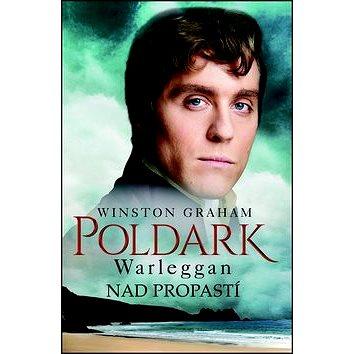Poldark Warleggan Nad propastí (978-80-269-0625-4)