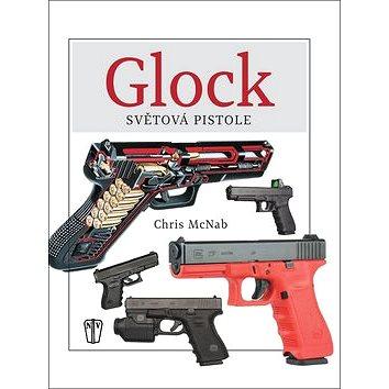 GLOCK Světová pistole (978-80-206-1641-8)