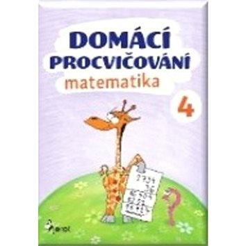 Domácí procvičování matematika 4 (978-80-7353-500-1)