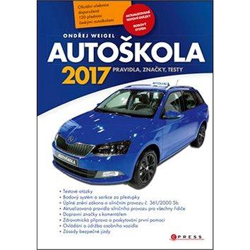 Autoškola 2017: Pravidla, značky, testy (978-80-264-1396-7)