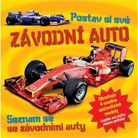 Postav si své závodní auto: Seznam se se závodními auty (978-80-256-1973-5)