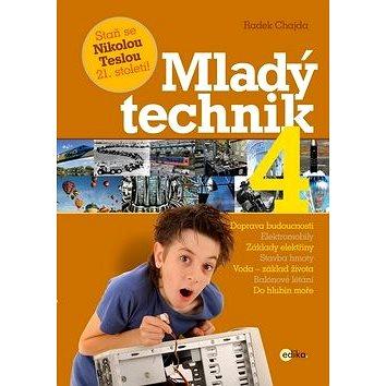 Mladý technik 4: Staň se Nikolou Teslou 21. století! (978-80-266-0912-4)