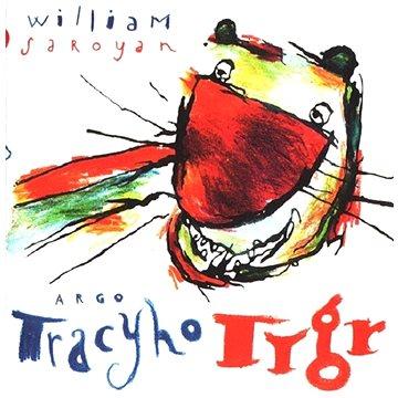 Tracyho tygr (978-80-257-2227-5)