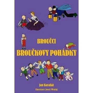 Broučci Broučkovy pohádky (978-80-7505-616-0)