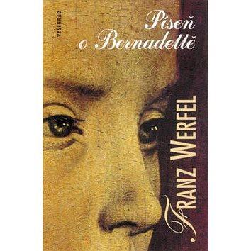 Píseň o Bernadettě (978-80-7429-795-3)