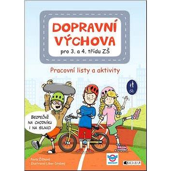 Dopravní výchova pro 3. a 4. třídu ZŠ: Pracovní listy a aktivity (978-80-253-3102-6)