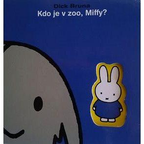 Kdo je v zoo, Miffy? (978-80-7515-049-3)