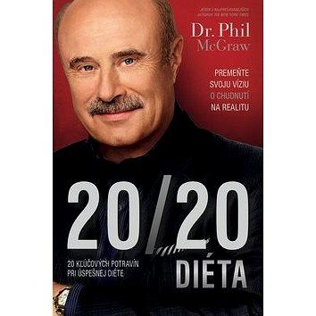 20 20 Diéta: Premeňte svoju víziu o chudnutí na realitu (978-80-222-0843-7)