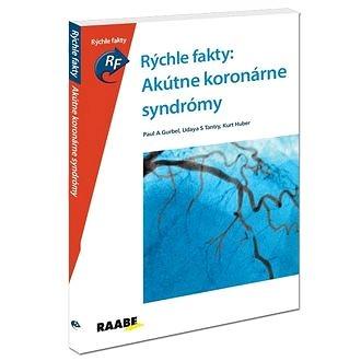 Rýchle fakty: Akútne koronárne syndrómy (978-80-8140-254-8)