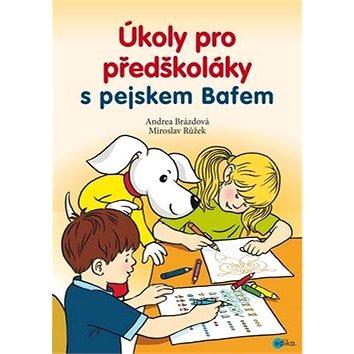 Úkoly pro předškoláky s pejskem Bafem (978-80-266-1075-5)