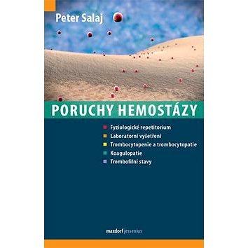 Poruchy hemostázy (978-80-7345-513-2)