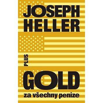 Gold za všechny peníze (978-80-259-0619-4)