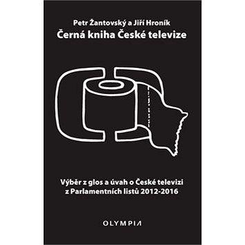 Černá kniha České televize: Výběr z glos a úvah o České televizi z Parlamentních listů 2012-2016 (978-80-7376-457-9)