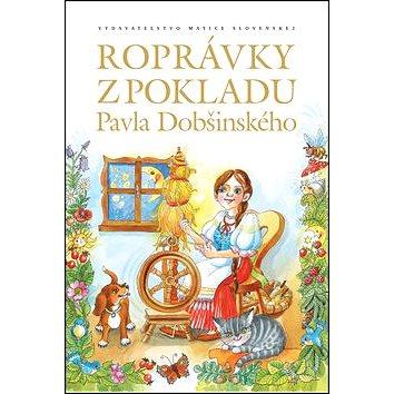 Rozprávky z pokladu Pavla Dobšinského (978-80-8115-233-7)