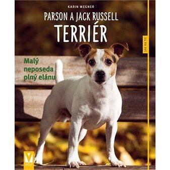 Parson a Jack Russell teriér: Malý neposeda plný elánu (978-80-7541-070-2)