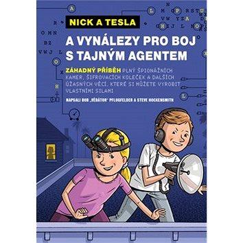 Nick a Tesla a vynálezy pro boj s tajným agentem (978-80-7553-176-6)