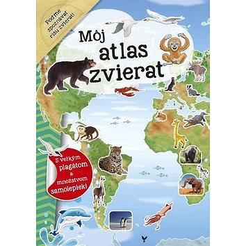 Môj atlas zvierat: s velkým plagátom a množstvom samolepiek (978-80-7547-068-3)