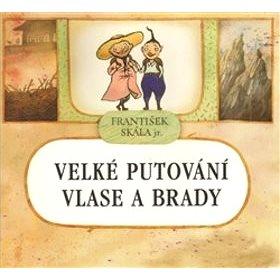 Arbor vitae Velké putování Vlase a Brady (978-80-86300-88-7)