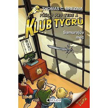 Klub Tygrů Samurajův meč (978-80-253-3144-6)