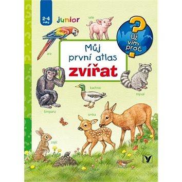 Můj první atlas zvířat: 2-4 roky junior (978-80-00-04588-7)