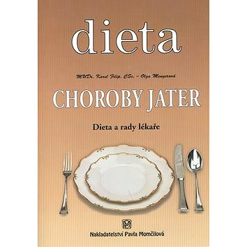 Choroby jater: Dieta a rady lékaře (80-85936-22-4)