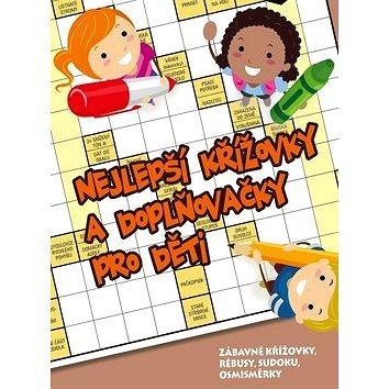 Nejlepší křížovky a doplňovačky pro děti (8594050423060)