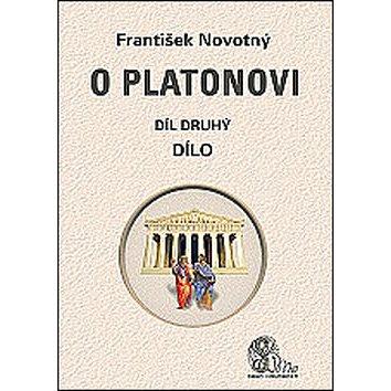 O Platonovi Díl druhý Dílo (978-80-86038-68-1)