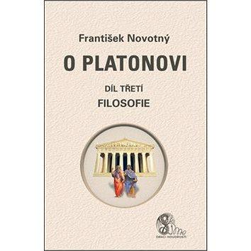 O Platonovi Díl třetí Filosofie (978-80-86038-72-8)
