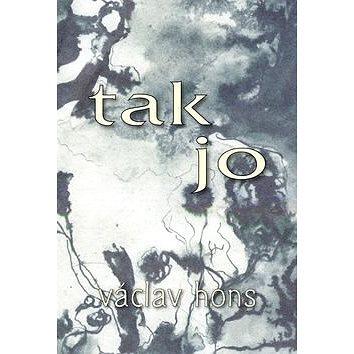 Tak jo (978-80-87573-24-2)