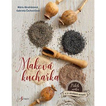 Maková kuchařka (978-80-7549-225-8)