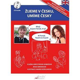 Žijeme v Česku, mluvíme česky Angličtina (978-80-906737-1-7)
