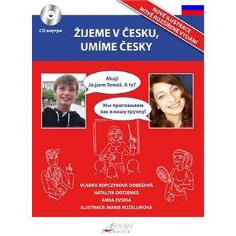 Žijeme v Česku, mluvíme česky Ruština (978-80-906737-2-4)
