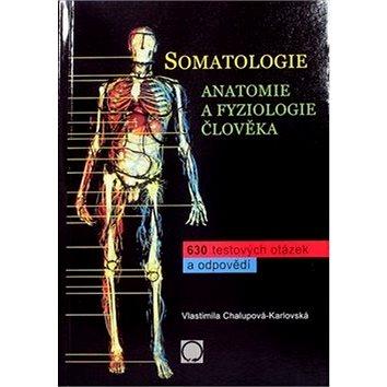 Somatologie Anatomie a fyziol. Člověka (978-80-7182-341-4)