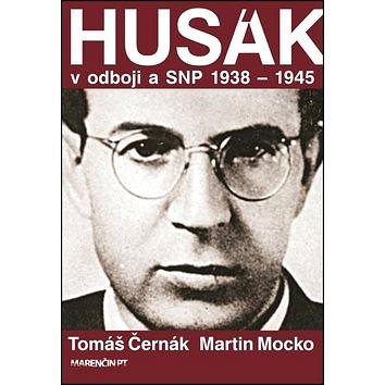 Husák V odboji a SNP 1938 – 1945 (978-80-8114-653-4)