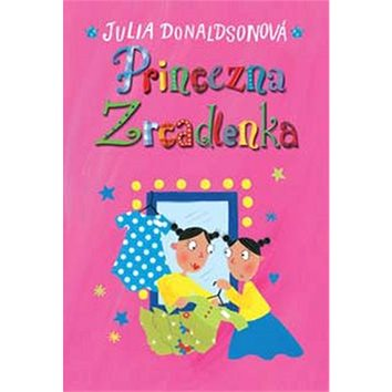 Princezna Zrcadlenka (978-80-7529-393-0)