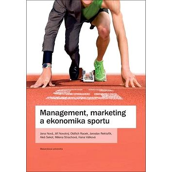 Management, marketing a ekonomika sportu (978-80-210-8346-2)