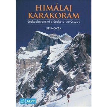 Himaláj a Karakoram: československé a české prvovýstupy (978-80-85613-54-4)