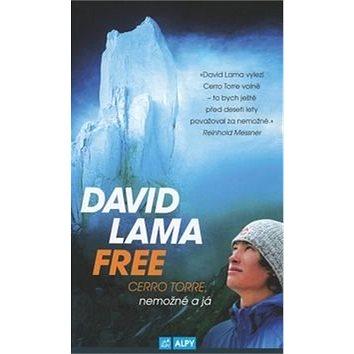 David Lama Free Cerro Torre (978-80-85613-53-7)