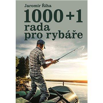 1000+1 rada pro rybáře (978-80-7451-618-4)