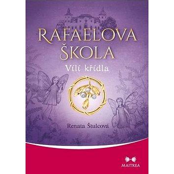 Rafaelova škola Vílí křídla (978-80-7500-251-8)