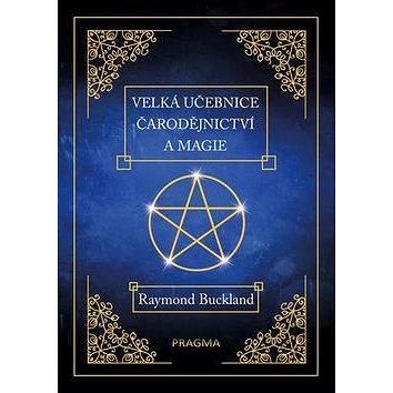 Velká učebnice čarodějnictví a magie (978-80-7549-153-4)