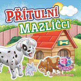 Přítulní mazlíčci: 3D zvířata (978-80-256-2043-4)
