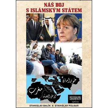 Náš boj s Islámským státem (978-80-87525-51-7)