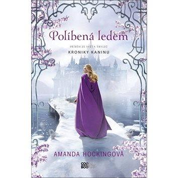 Políbená ledem: Příběh ze světa Tryliú Kroniky Kaninu (978-80-7544-309-0)